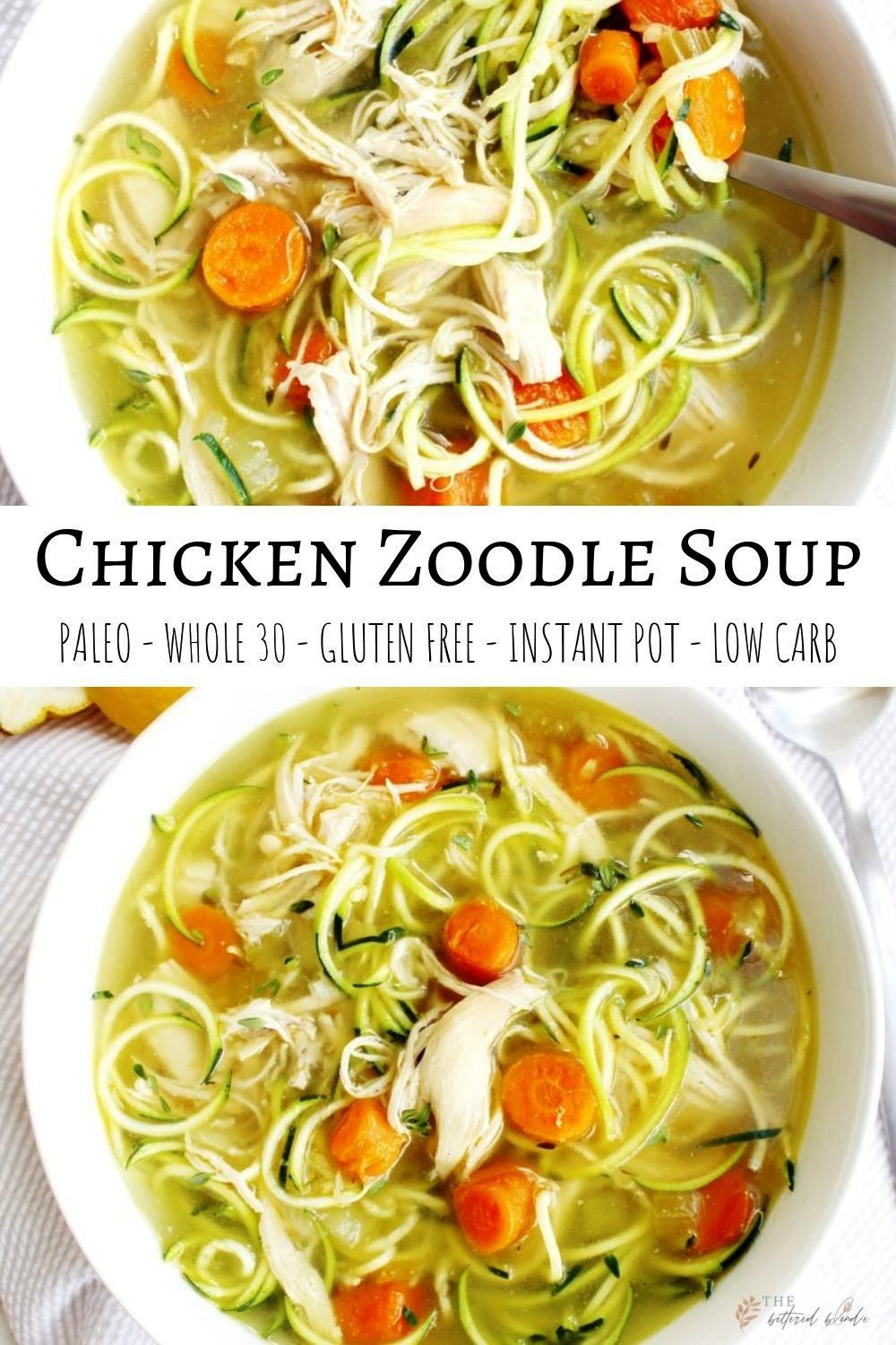easy chicken zoodle soup to warm your belly and soul The lemon and thyme add just the right amount of citrus flavor to the soup An easy chicken zoodle soup to warm your b...