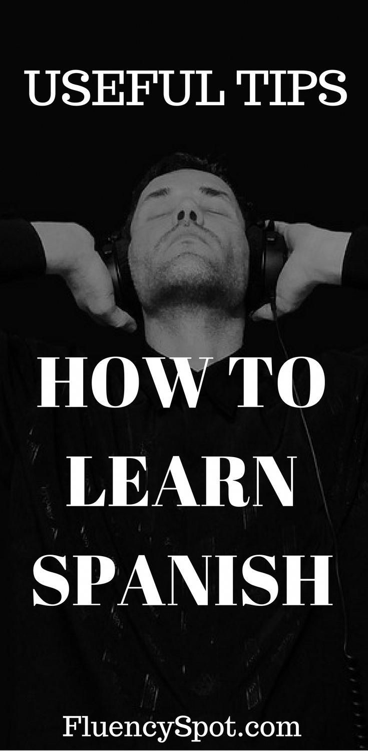 HOW TO LEARN TO SPEAK SPANISH NOW. 7 USEFUL TIPS FOR LEARNING SPANISH #learningspanish