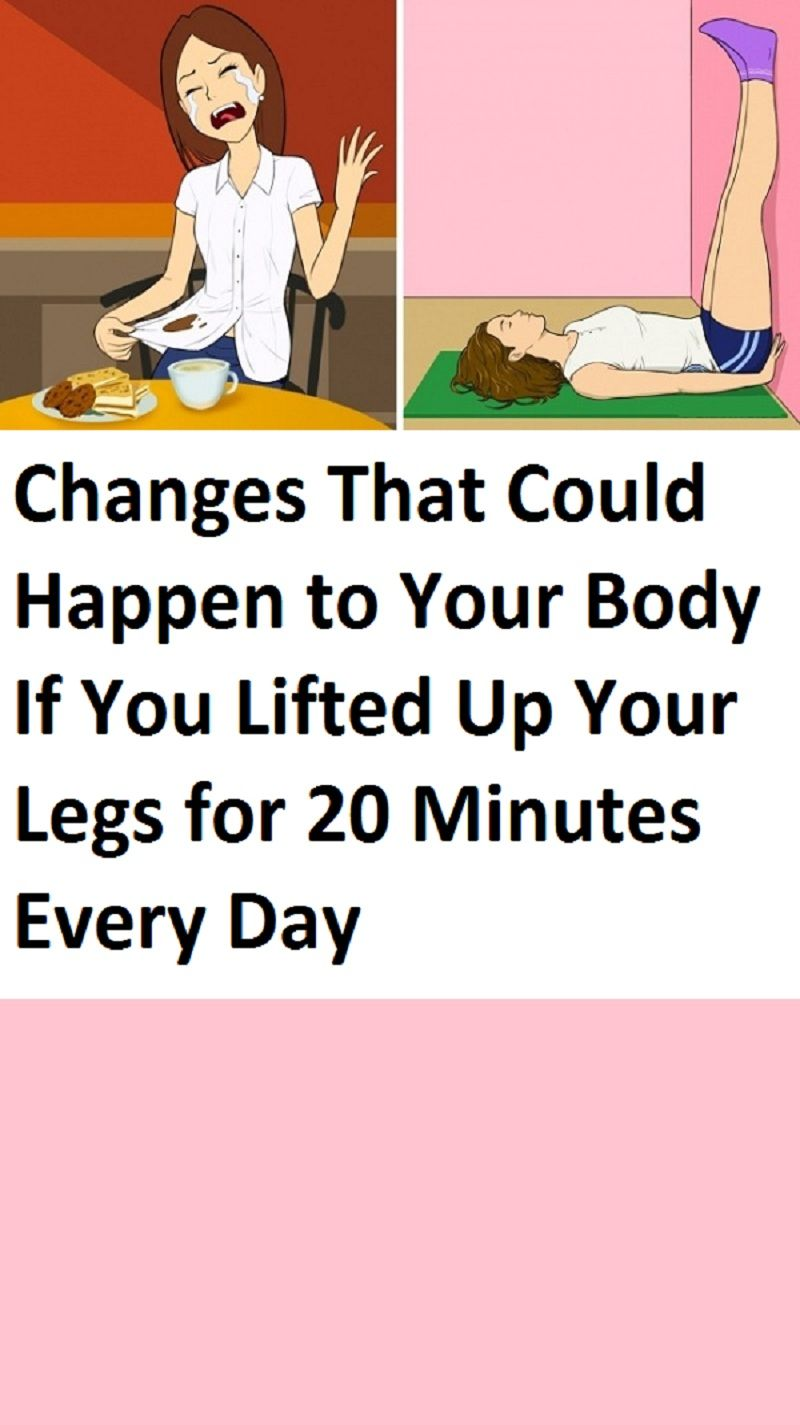 Changes That Could Happen toYour Body IfYou Lifted UpYour Legs for 20Minutes Every Day