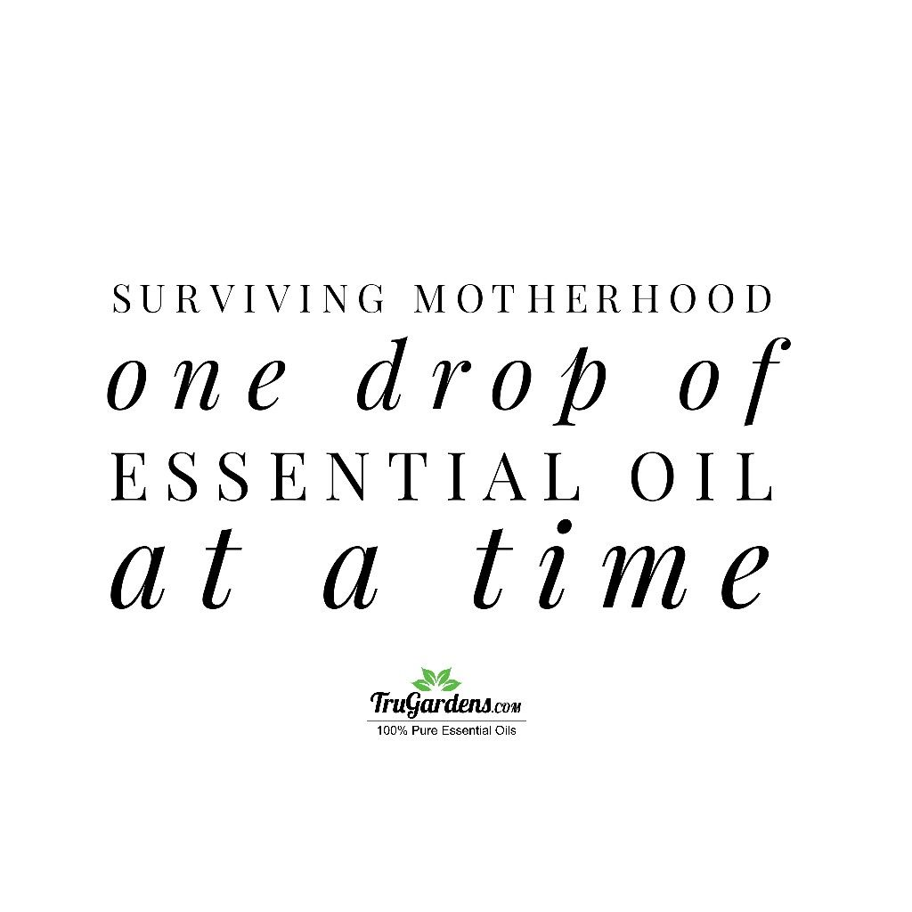 Oil Quote Pleasing Because Mothering Is Hard  Essential Oil Quotes  Trugardens