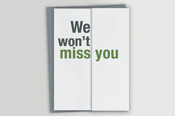 funny farewell card funny retirement card won t miss you cards