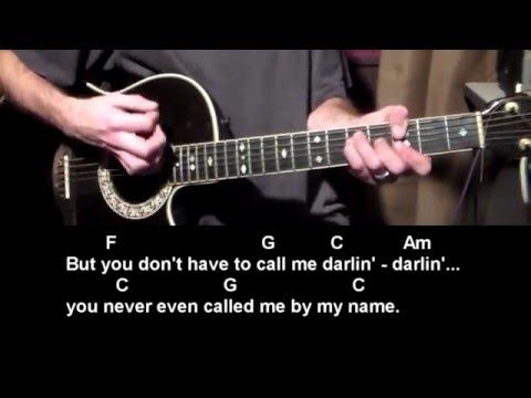 You Never Even Call Me By My Name David Allan Coe How To Play