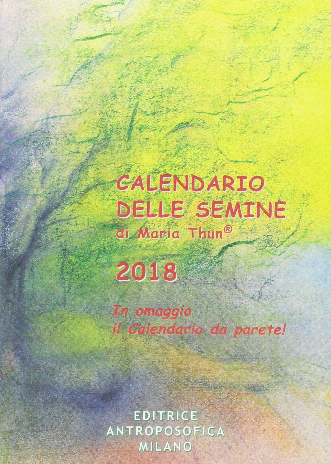 Calendario Delle Semine Pdf.Calendario Delle Semine 2018 Con Poster Calendario Semine