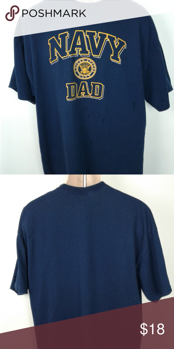 29ac9fe2 NAVY DAD Short Sleeve Tshirt 2XL i Pre owned NAVY DAD blue short sleeve  tshirt 2XL NAVY DAD and the Navy seal on the front pit to pit 24 top to  bottom ...