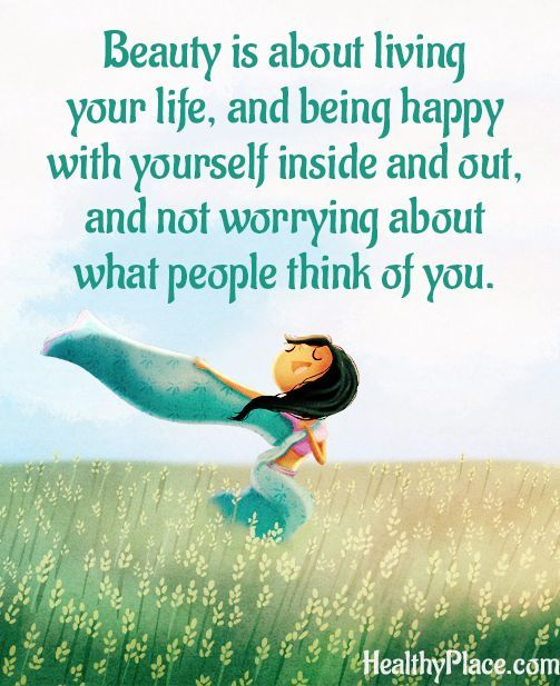 Exceptionnel Quote On Eating Disorders   Beauty Is About Living Your Life, And Being  Happy With Yourself Inside And Out, And Not Worrying About What People  Think Of You.