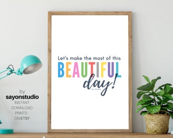 Mr Rogers Quote Beautiful Day Inspirational Print Colorful Classroom Decor Printable Wall Art Educational Posters Teacher Digital Download Edit Listing Et