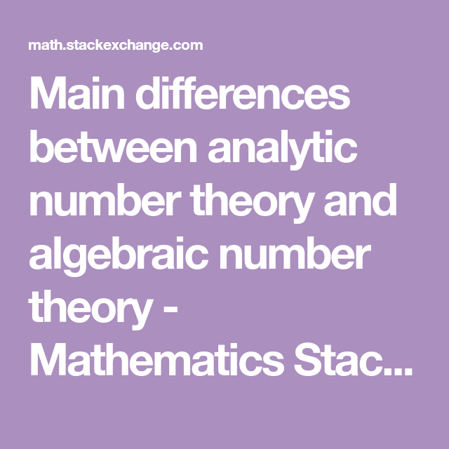 Main differences between analytic number theory and