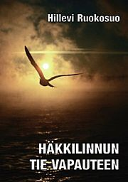 lataa / download HÄKKILINNUN TIE VAPAUTEEN epub mobi fb2 pdf – E-kirjasto