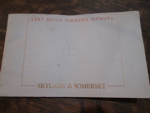 Vintage 1987 Buick Owners Manual Antique Manual