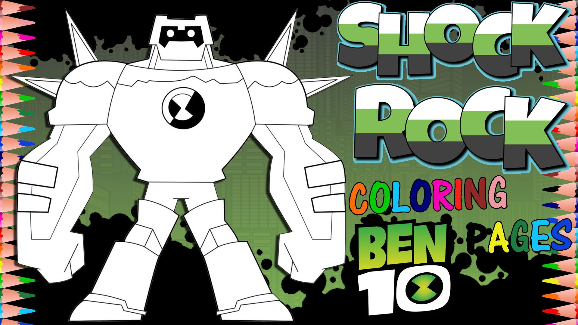 Ben 10 Reboot And Xingo Was His Name Oh Shockrock Coloring Page