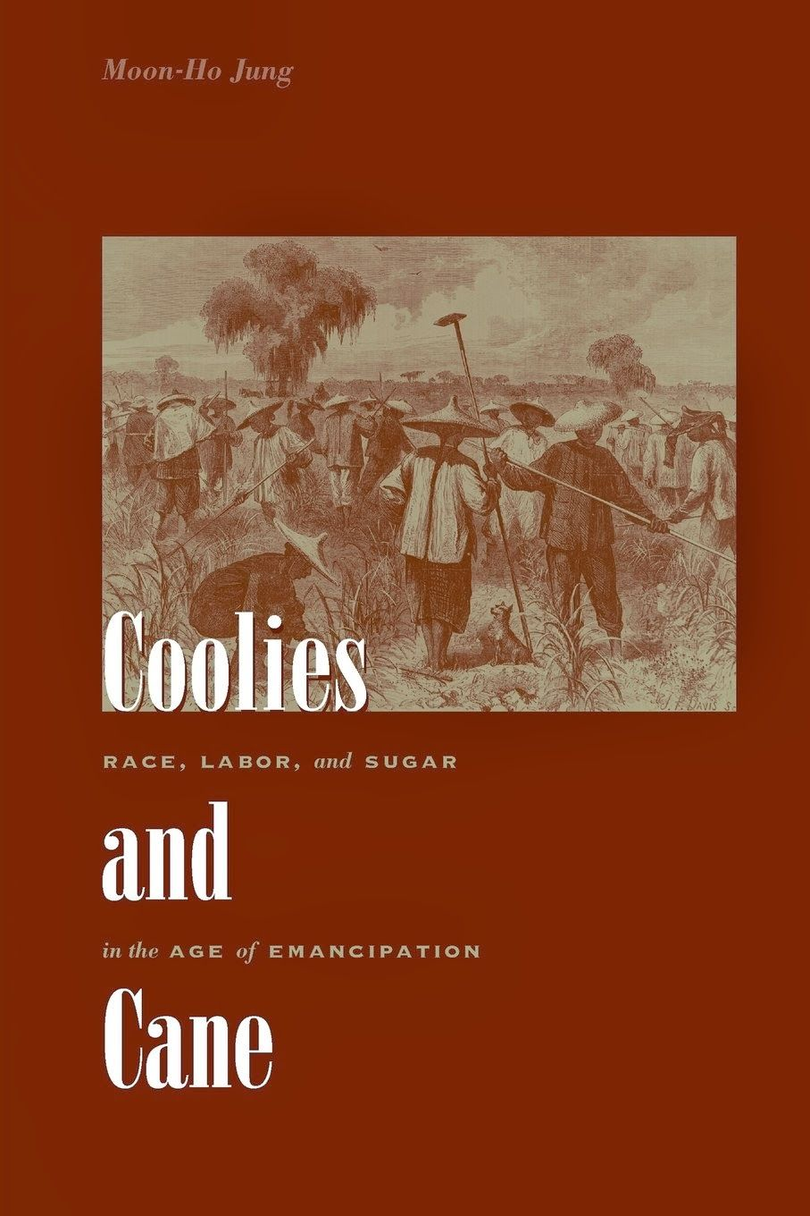 Coolies and Cane Chinese in America Book Blog #Histocrats