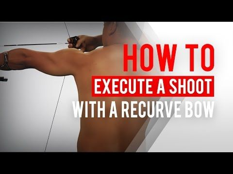Back tension: How to execute a shot with a recurve bow