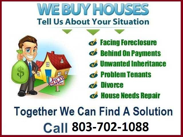 We Are Buying Houses With Fast Cash Offer Call Us Now 803 702 1088 We Buy Houses Home Buying Sell House Fast