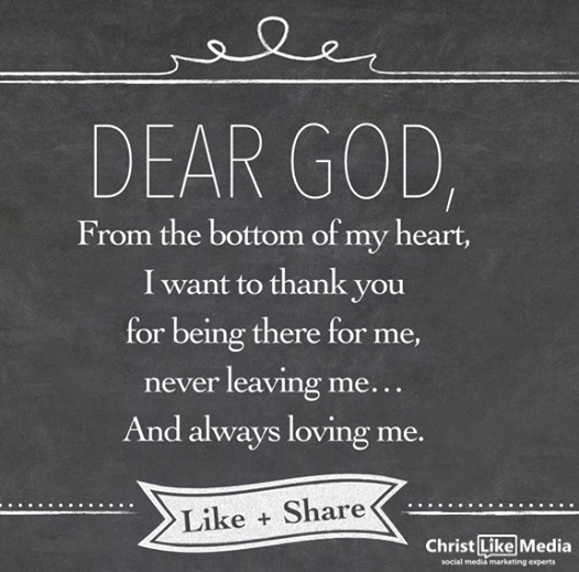 Dear God Thank You For Being There For Me