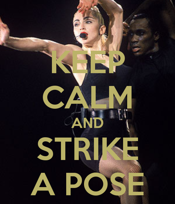 KEEP CALM AND, STRIKE A POSE, MADONNA, VOGUE, BLONDE AMBITION TOUR, 90 S d03c1686f4