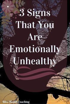 Emotional health is just as important as physical health. Find out if you are emotionally unhealthy today. #emotionalhealth