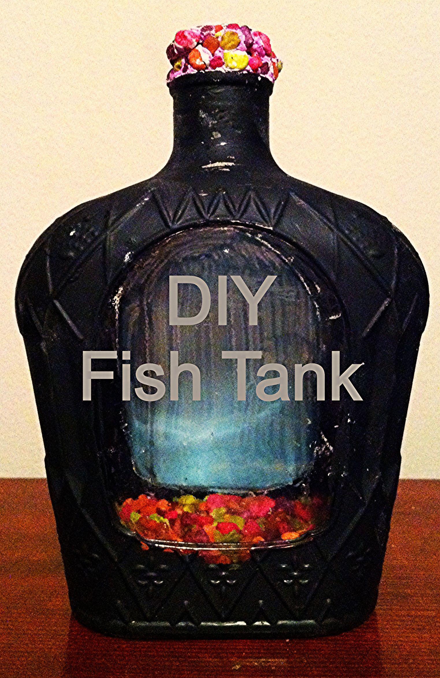 Aquarium fish tank diy - Diy Fish Tank From Crown Royal Bottle
