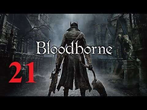 Bloodborne PS4 - Maxy Long Gameplay {21}