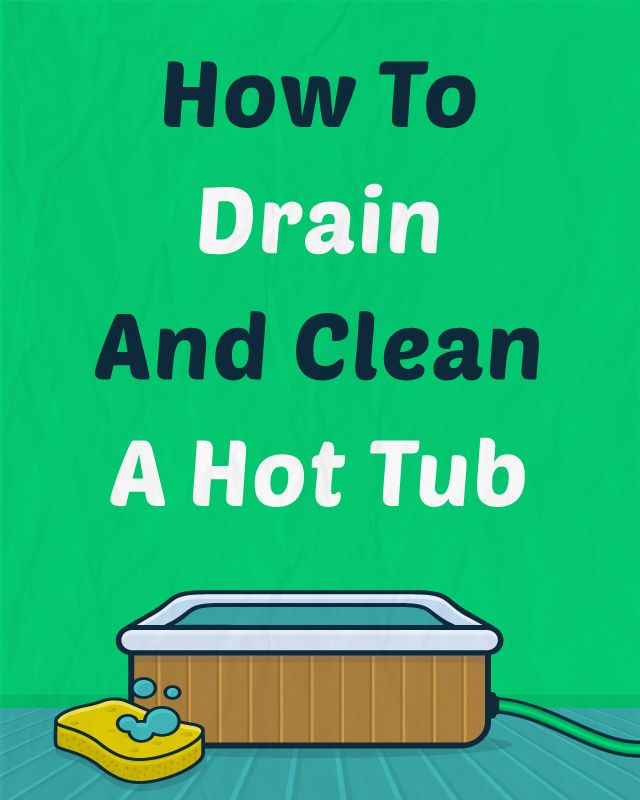How to Clean a Hot Tub with Natural Ingredients   Hot tubs, Tubs and ...