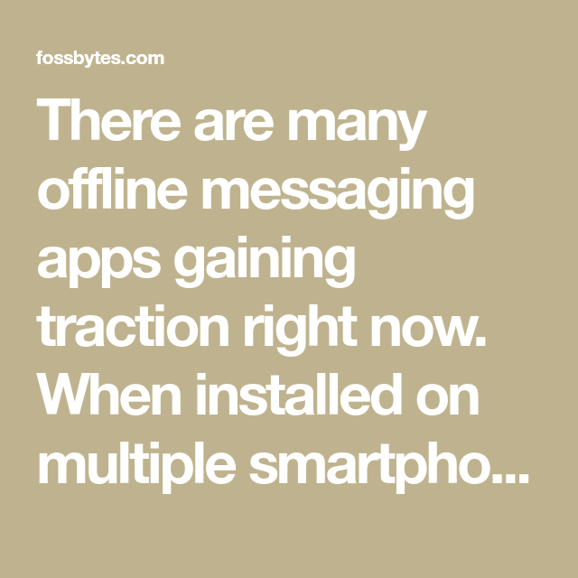 5 Best Offline Messaging Apps For 2020 Send Texts Without
