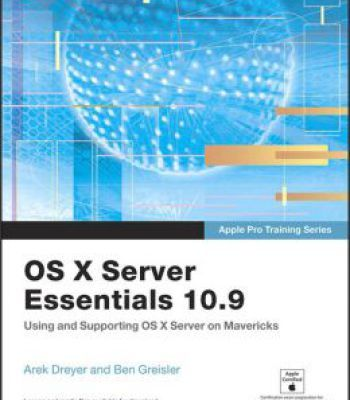 Os X Server Essentials 109 Using And Supporting Os X Server On
