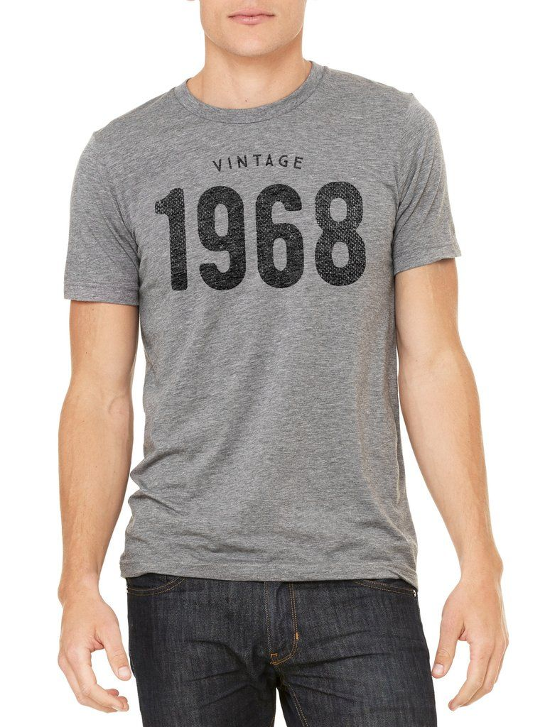 This Unisex Birthday Shirt Features The Vintage 1968 Graphic Printed On A Soft T Prefect 50th Gift Idea For Men And Women