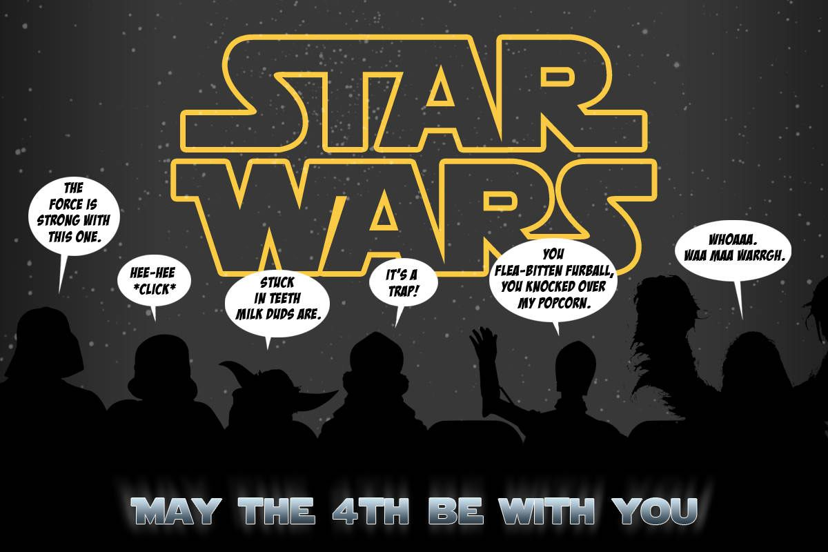 May The Fourth Be With You Happy Star Wars Day May The 4th Be