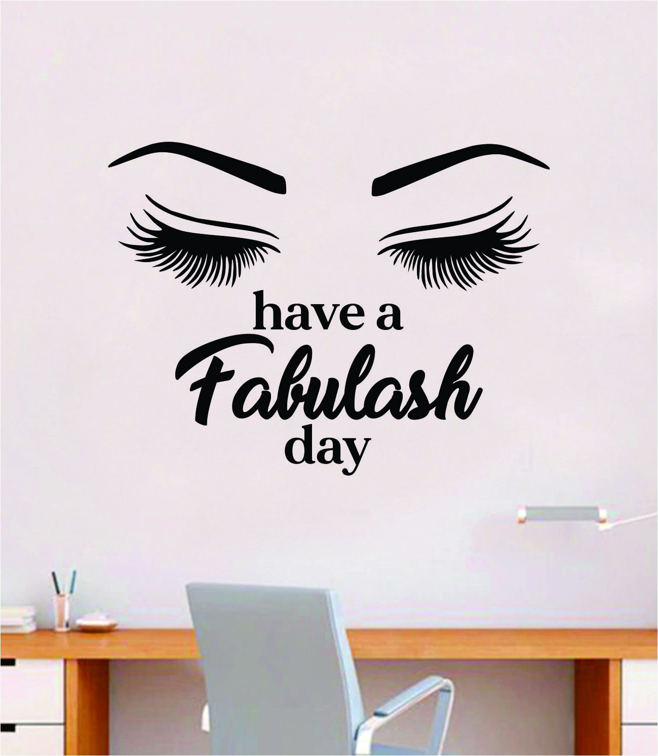 Have A Fabulash Day Wall Decal Sticker Vinyl Home Decor Bedroom Art Make Up Cosmetics Beauty Salon Girls Eyes Lashes Brows Eyelashes Eyebrows - olympic blue