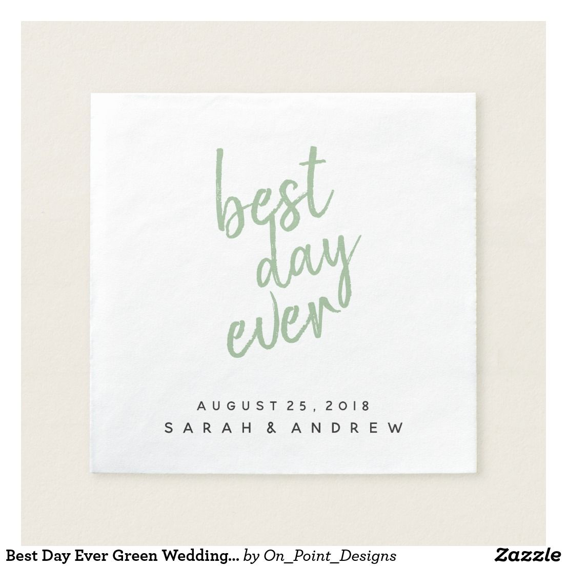 Best Day Ever Sage Green Wedding Cocktail Napkin
