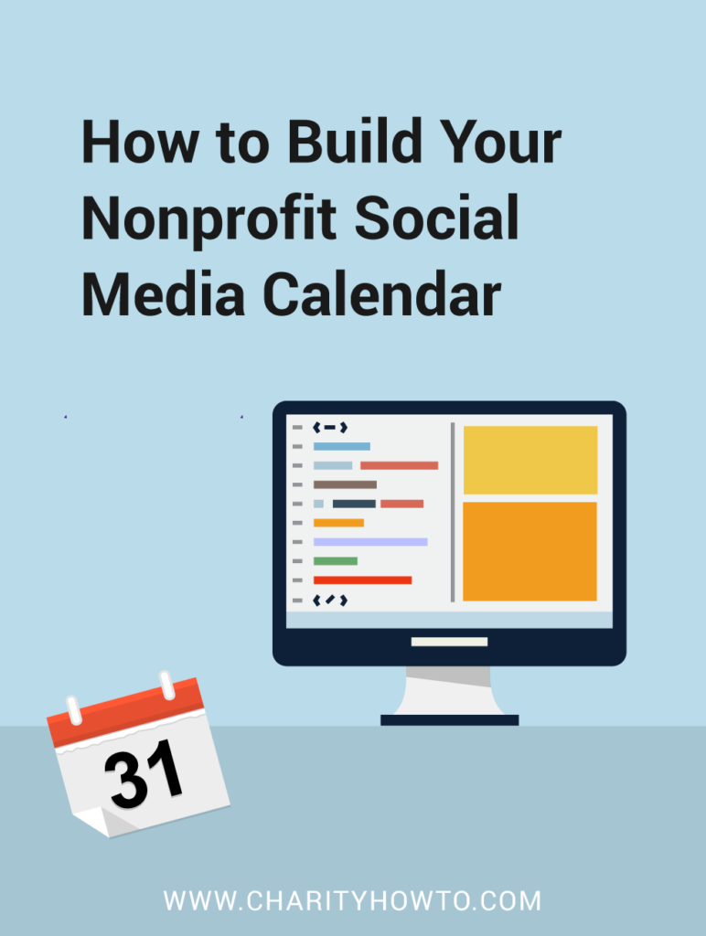 How To Build Out Your Nonprofit Social Media Calendar Charityhowto Nonprofit Social Media Social Media Calendar Social Media Content Calendar