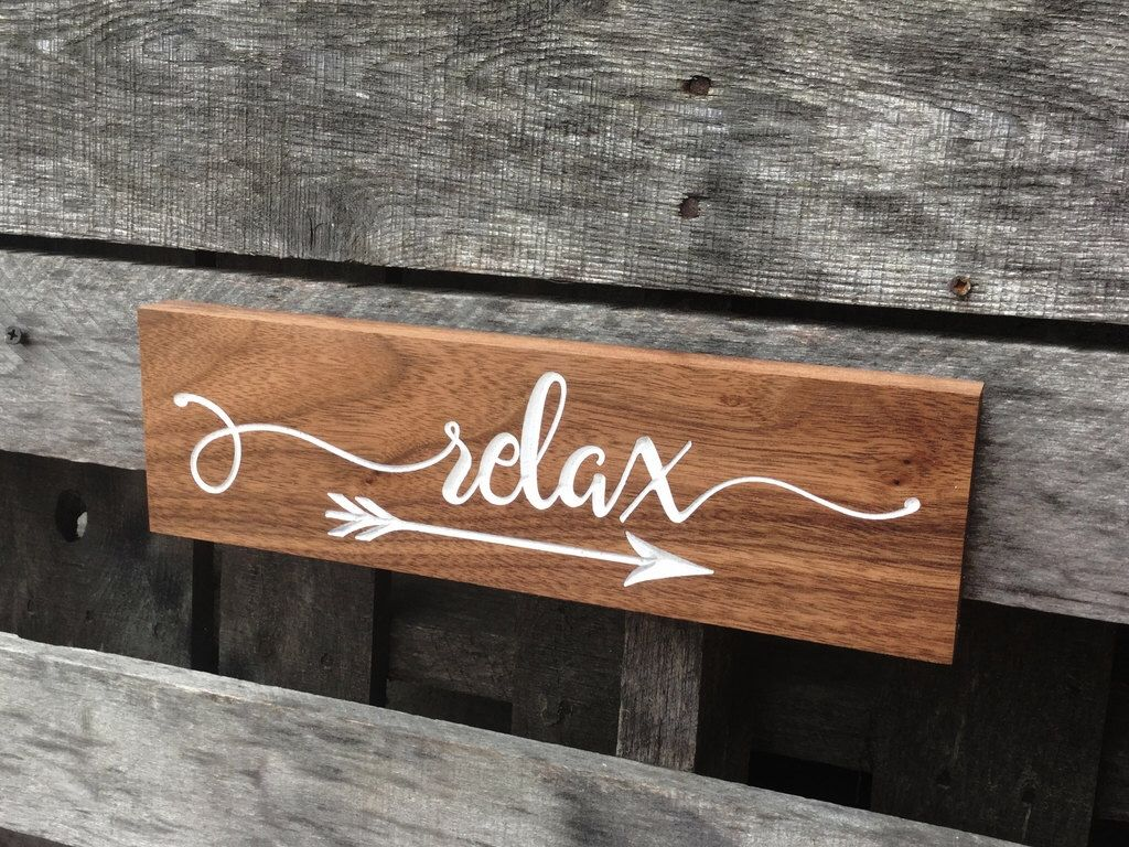 Relax sign Rustic farmhouse sign Gift for mom Wall