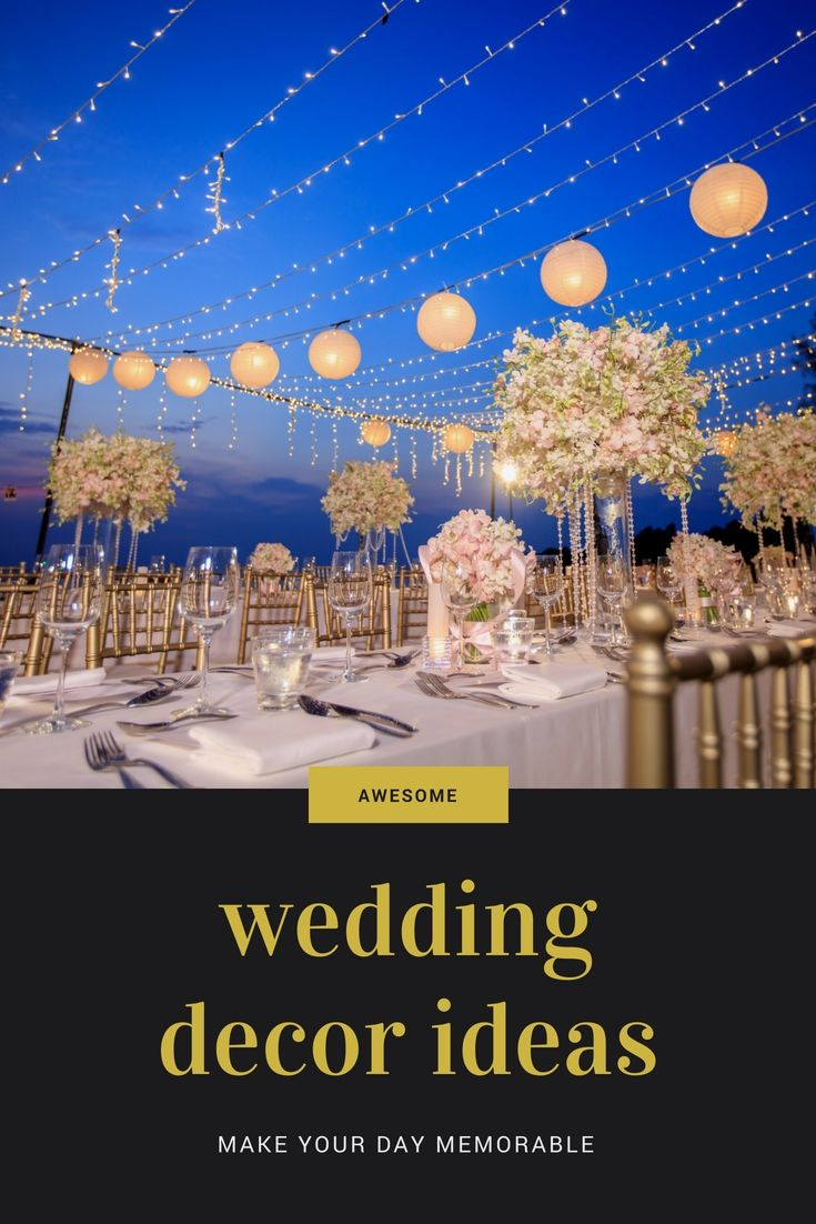 Decorate Your Own Wedding Reception Using These Up To Date