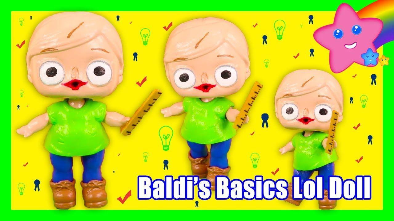 Diy Baldi From Baldi S Basics Custom Lol Surprise Doll Lol Fun
