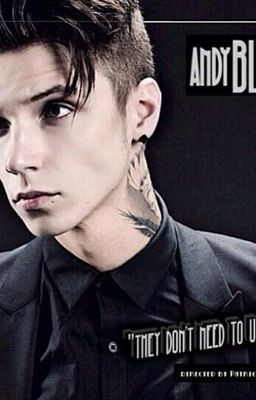 eb943c3abb Every dirty Andy Biersack story I have thought of making