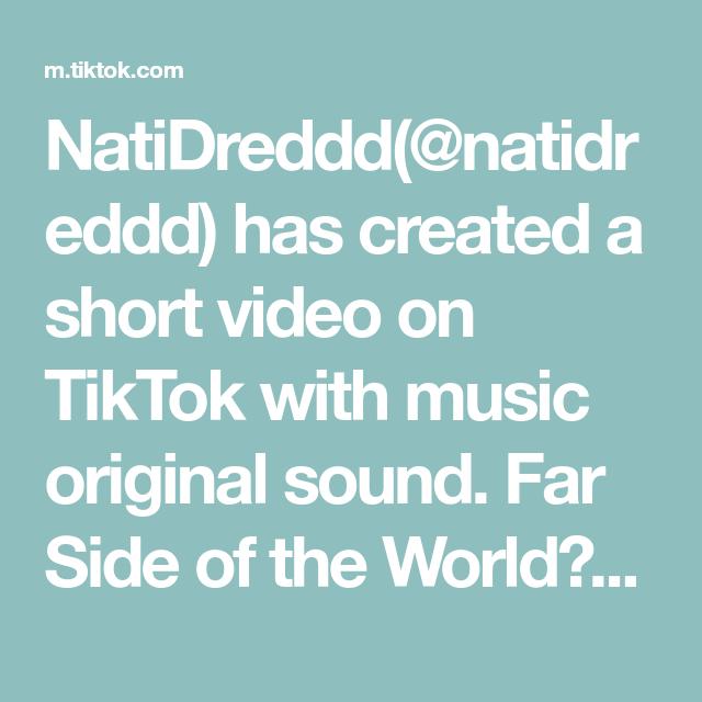 Natidreddd Natidreddd Has Created A Short Video On Tiktok With Music Original Sound Far Side Of The World Scottishti Scottish Music Bts For You Solo Music