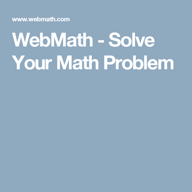 WebMath - Online Tool Automatically Solves Algebra Problems for You ...