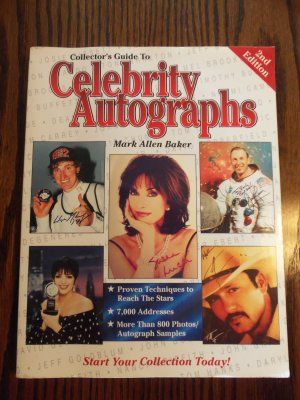 Collector's Guide to Celebrity Autographs 2nd Edition Mark Allen Baker Softcover $7.99 Purchase today 6-21-13 and receive a 20% discount off the product price.