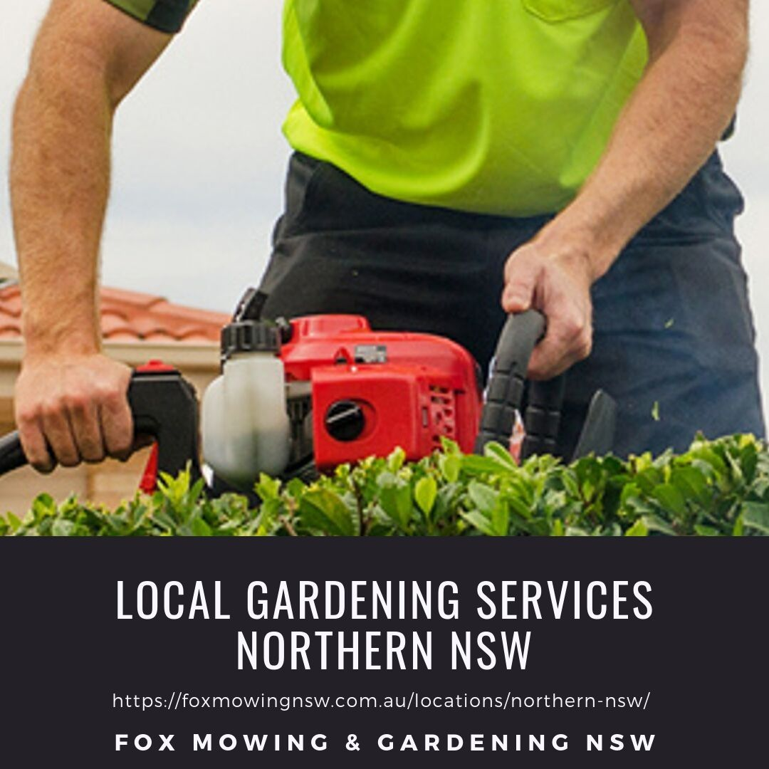 Lawn Mowing & Gardening Northern NSW Fox Mowing Your