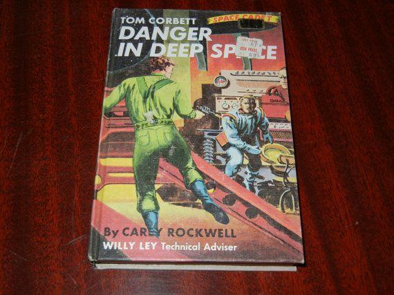 Tom Corbett Danger in Deep Space 1953 Hardcover by RetroPickins, $8.95