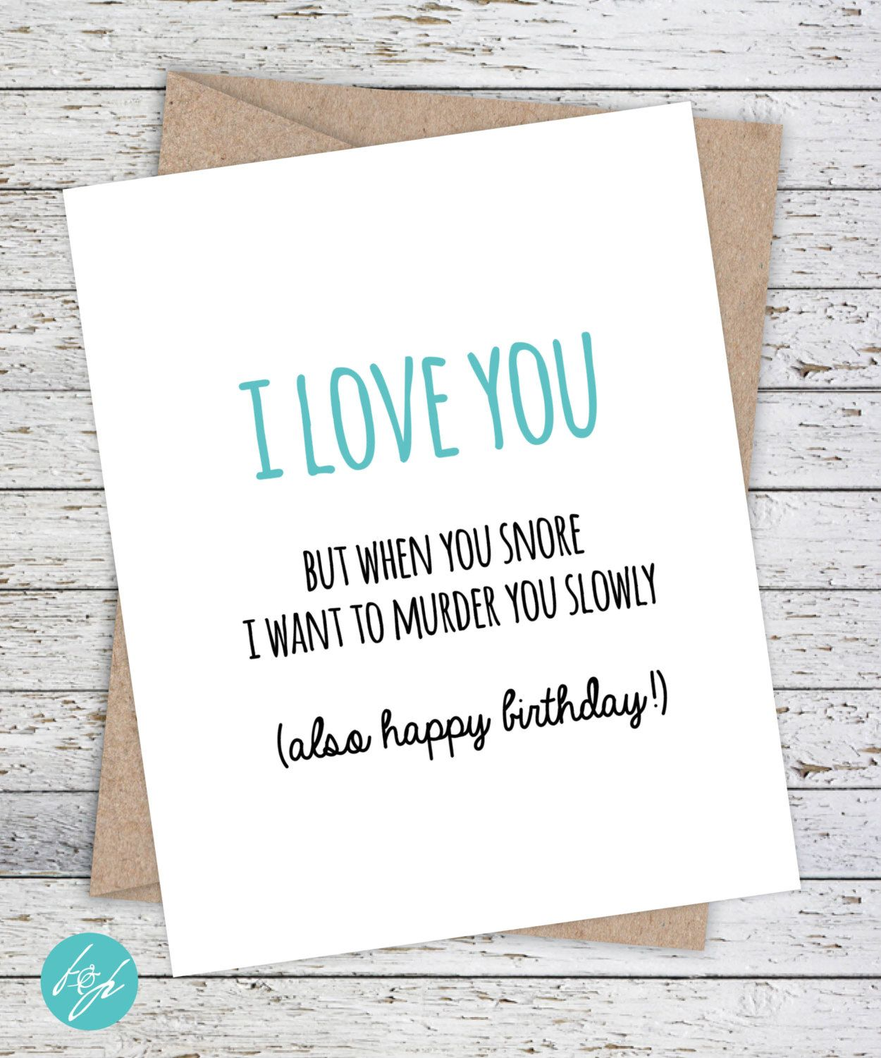 Funny Boyfriend Card Girlfriend Quirky Snarky Greeting Just For Fun I Love You But When Snore Want To Murder Slowly By FlairandPaper