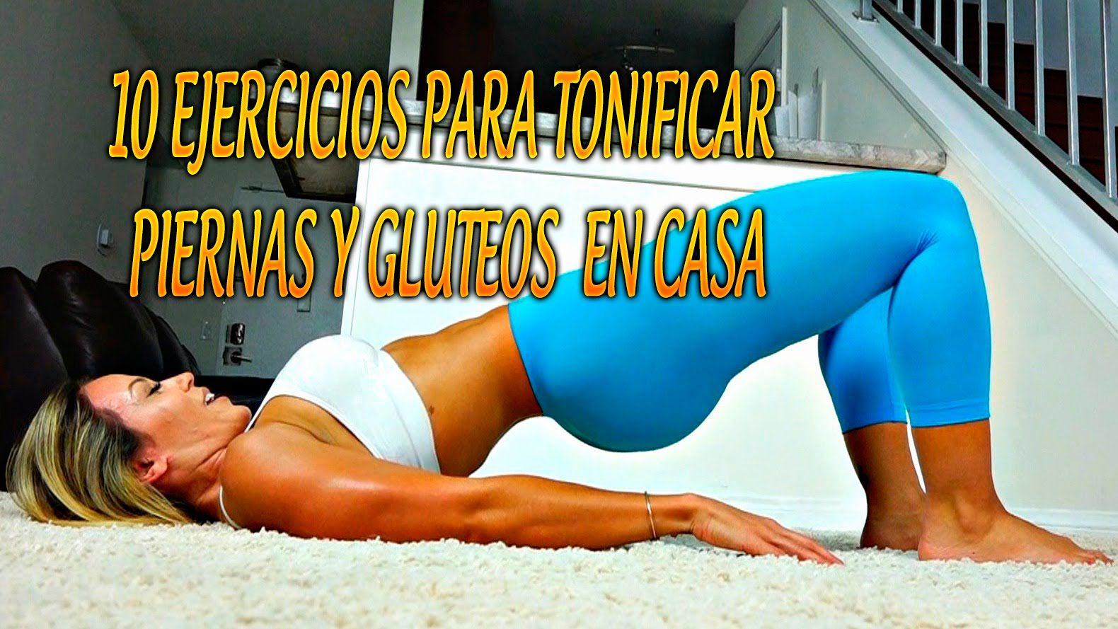 10 ejercicios para tonificar piernas y gluteos para mujeres en casa fitness pinterest - Barras de ejercicio para casa ...