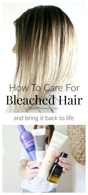 how to take care of bleached and dyed hair