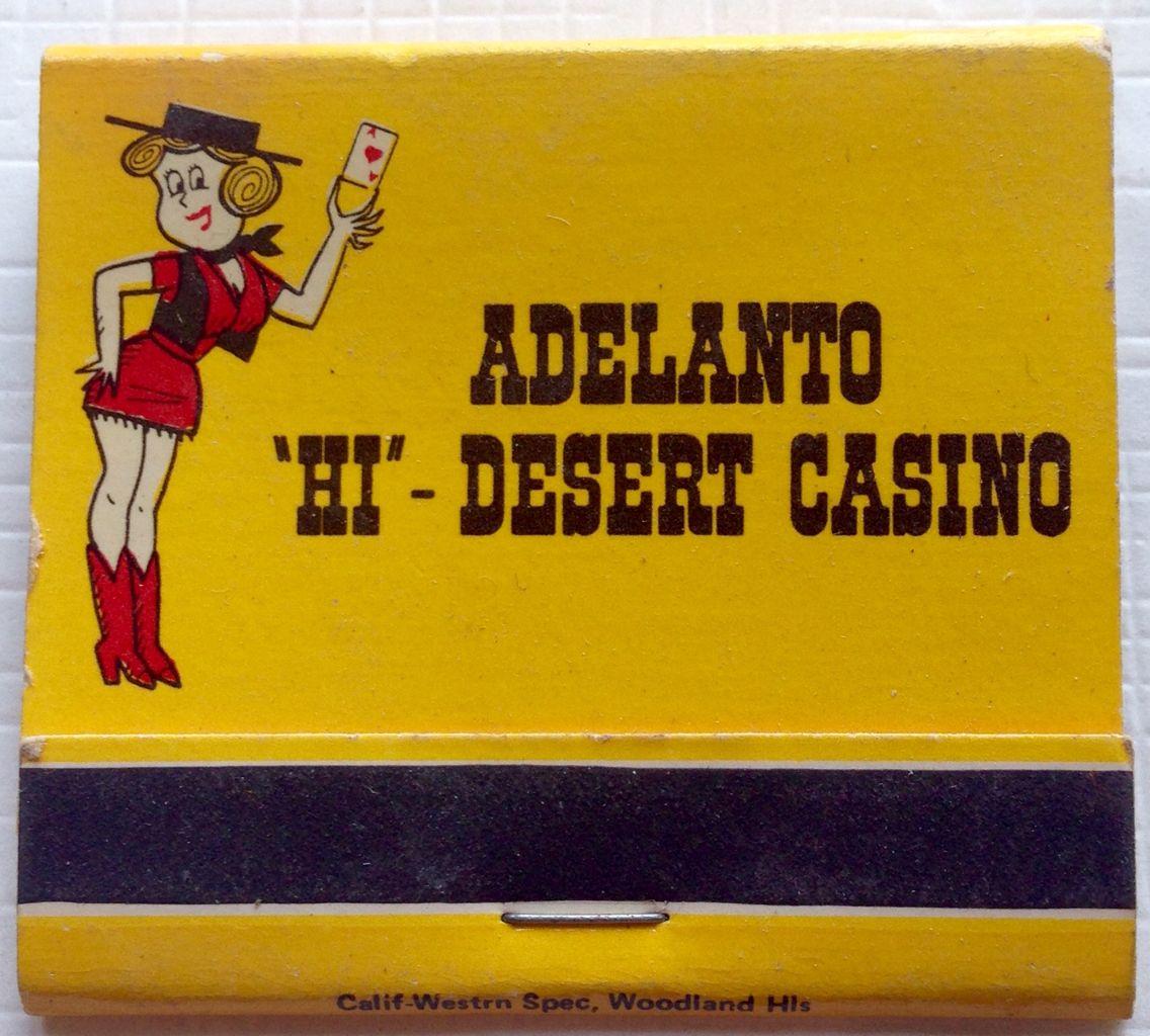 Adelanto 'Hi' Desert Casino frontstriker matchbook