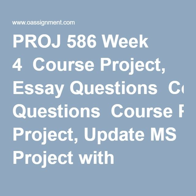 Proj  Week  Course Project Essay Questions Course Project