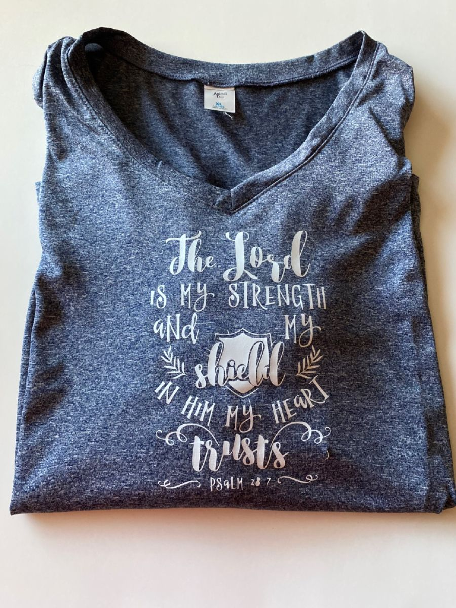 The Lord is My Strength and Shield Cricut TShirt in 2020