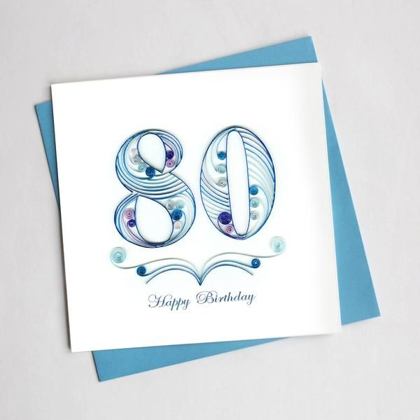 Quilled 80th Birthday Card | 80th birthday cards, Quilling ...