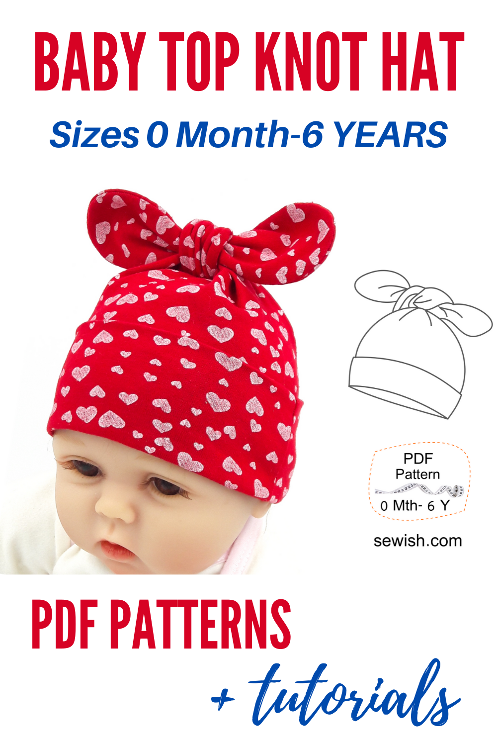 Baby Top Knot Hat Sewing Pattern Sizes Newborn 6 Years Baby Hat Sewing Pattern Hat Patterns To Sew Baby Sewing Patterns