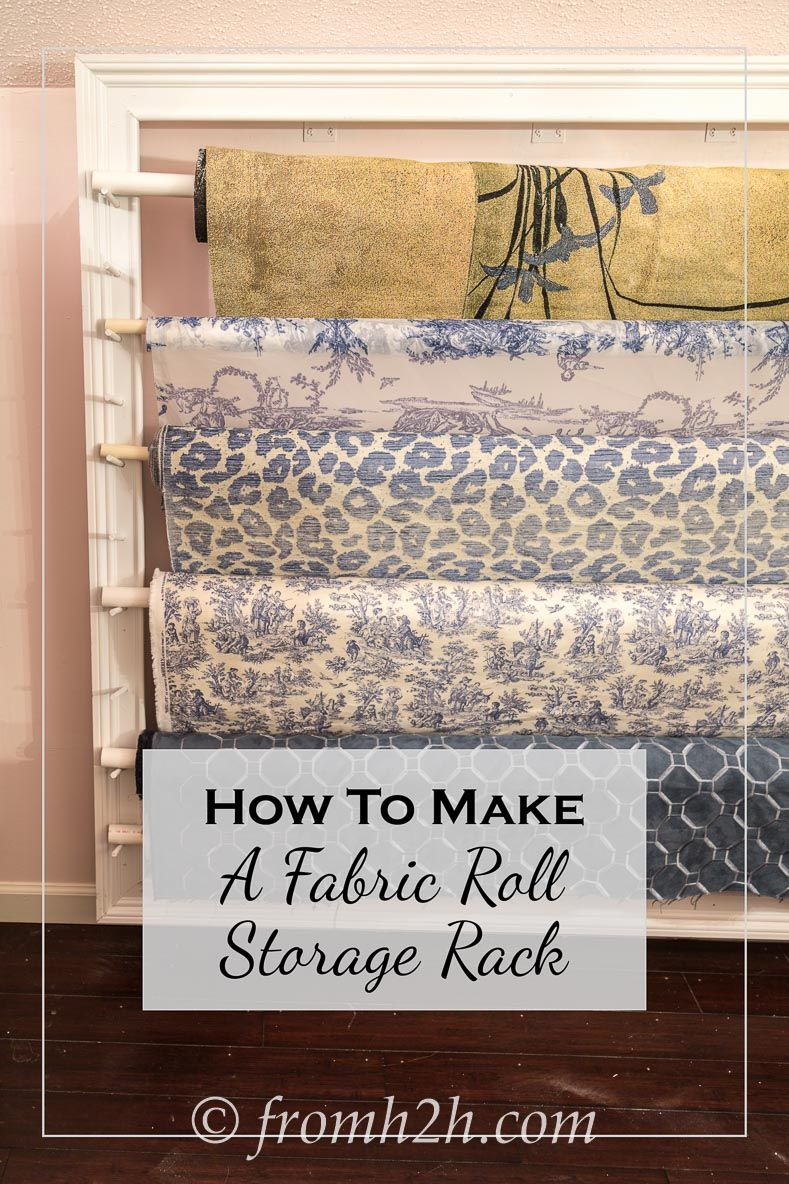 How To Make A Fabric Roll Storage Rack Fabric Storage Storage Rack Upholstery Fabric