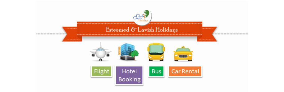 Esteemed & Lavish Holidays...  Flight Ticket | Hotel Booking | Rent a Cab | Bus Booking | Group Booking