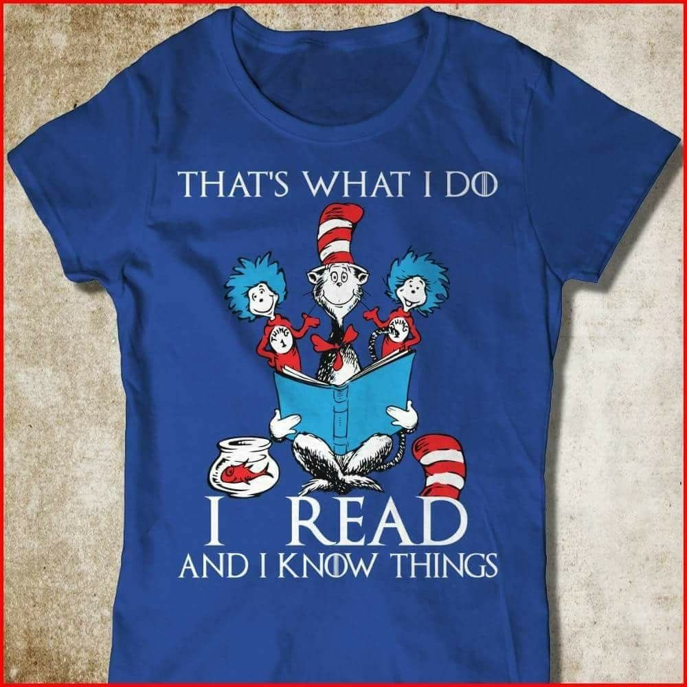 That S What I Do I Read And I Know Things Literary Fashion